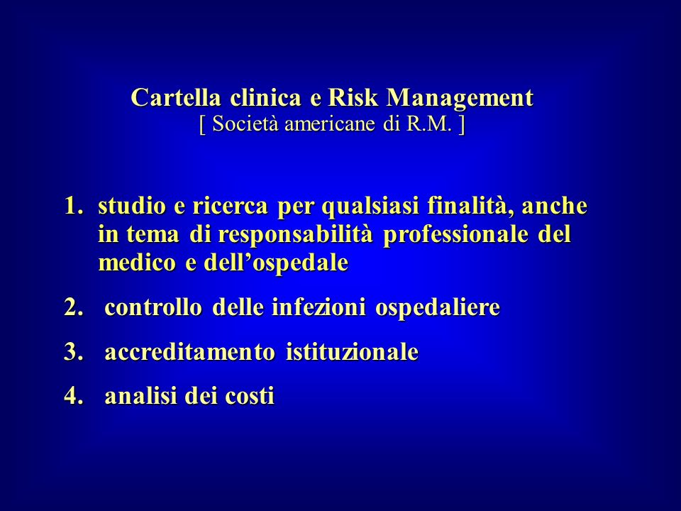 Cartella clinica e Risk Management [ Società americane di R.M. ]